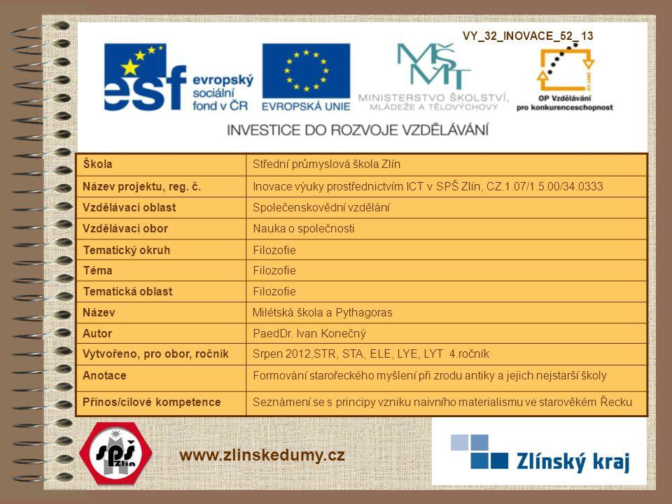 www.zlinskedumy.cz VY_32_INOVACE_52_ 13 Škola
