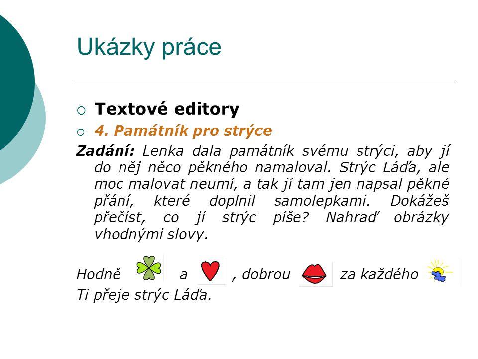 Ukázky práce Textové editory 4. Památník pro strýce