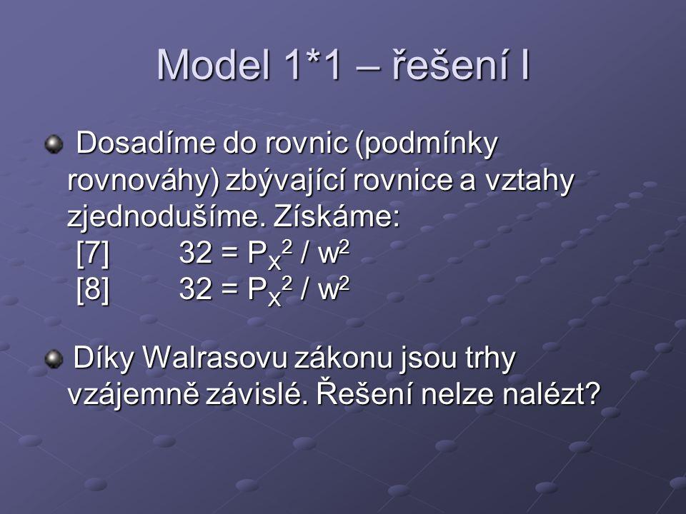 Model 1*1 – řešení I