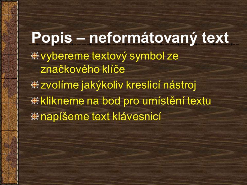 Popis – neformátovaný text