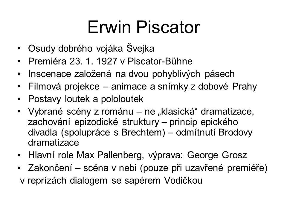 Erwin Piscator Osudy dobrého vojáka Švejka