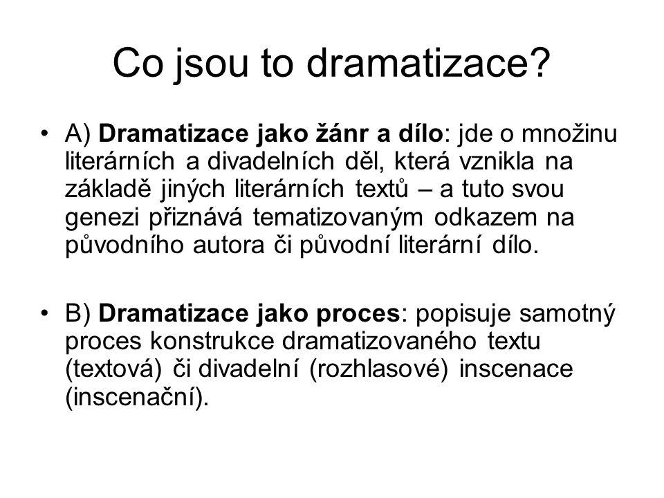 Co jsou to dramatizace