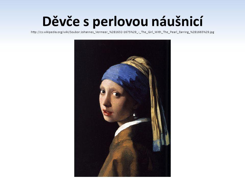 Děvče s perlovou náušnicí http://cs. wikipedia