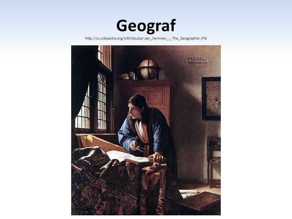 Geograf http://cs.wikipedia.org/wiki/Soubor:Jan_Vermeer_-_The_Geographer.JPG