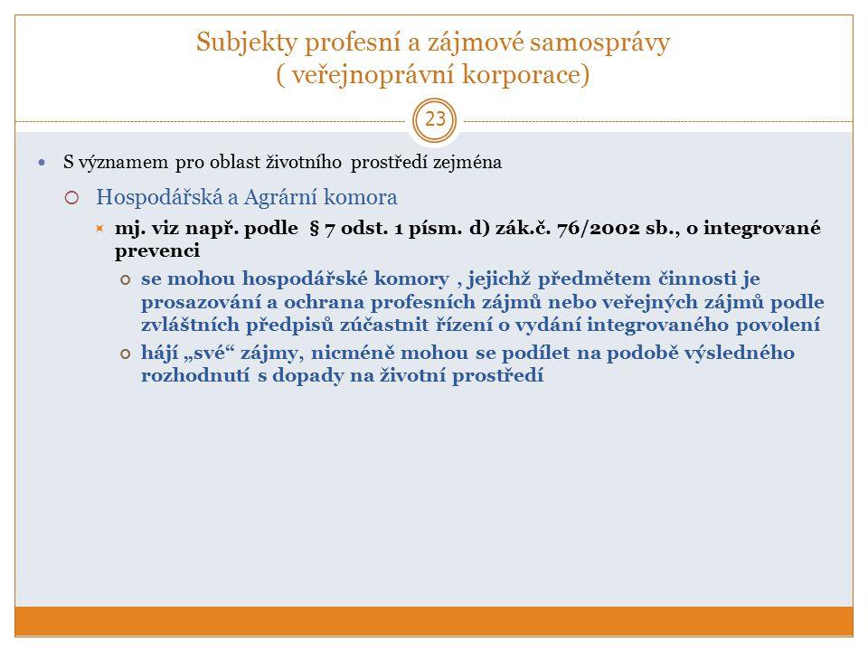 Subjekty profesní a zájmové samosprávy ( veřejnoprávní korporace)