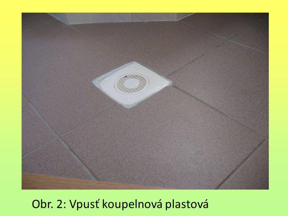 Obr. 2: Vpusť koupelnová plastová