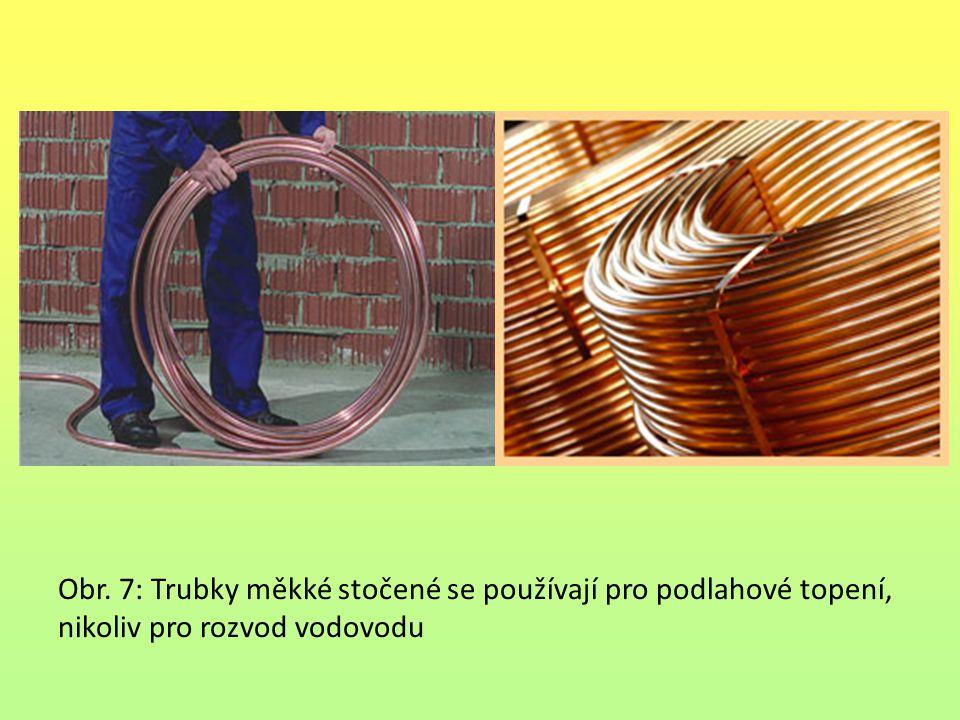 Obr. 7: Trubky měkké stočené se používají pro podlahové topení, nikoliv pro rozvod vodovodu