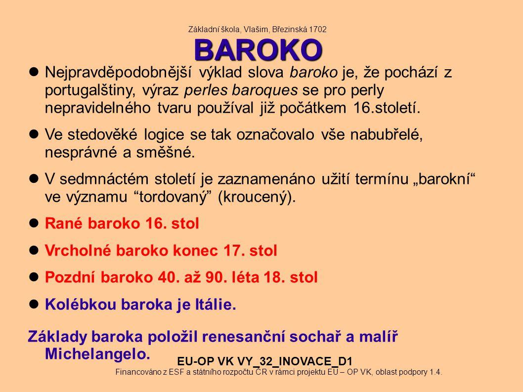 Základní škola, Vlašim, Březinská 1702 BAROKO