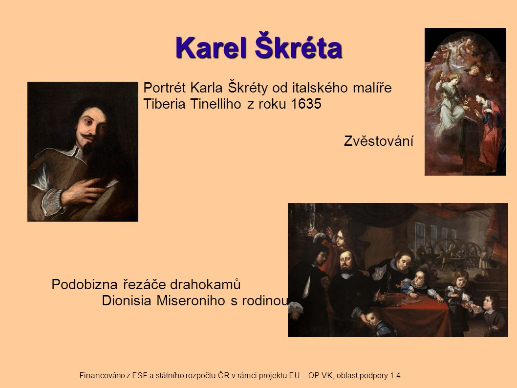 Karel Škréta Portrét Karla Škréty od italského malíře