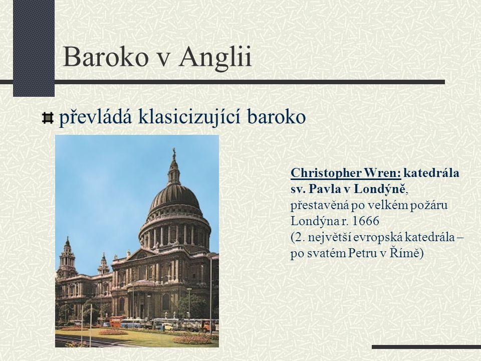 Baroko v Anglii převládá klasicizující baroko