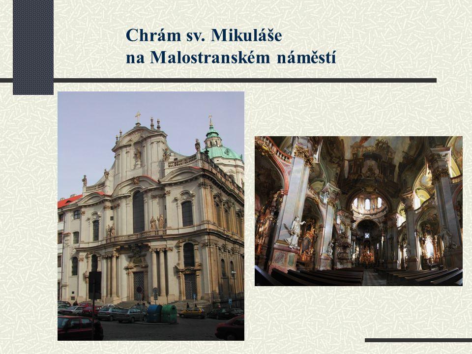 Chrám sv. Mikuláše na Malostranském náměstí