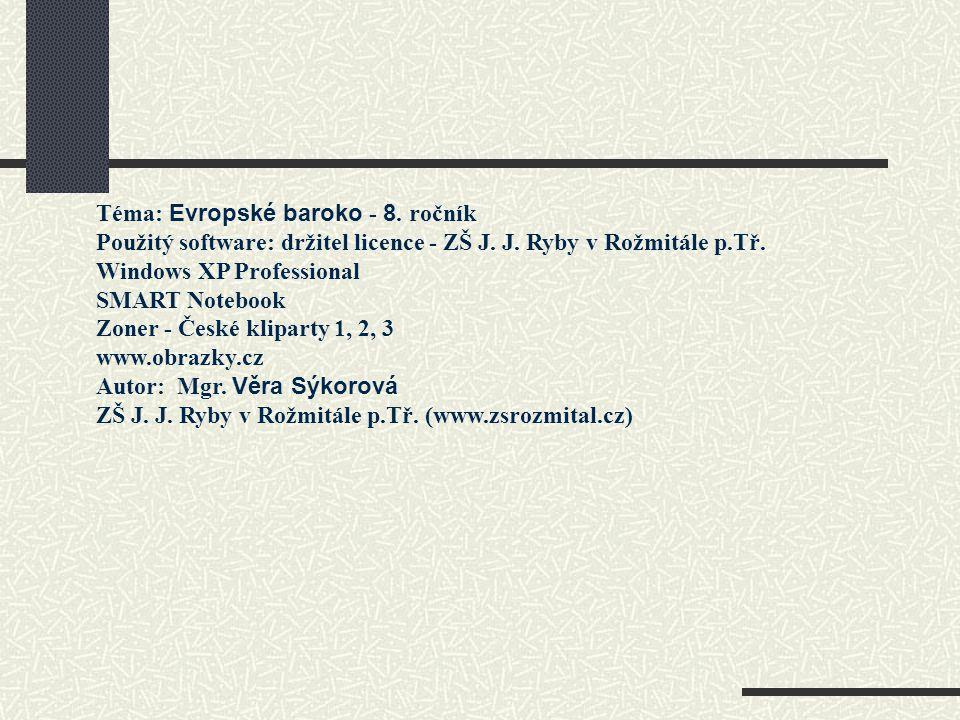 Téma: Evropské baroko - 8. ročník