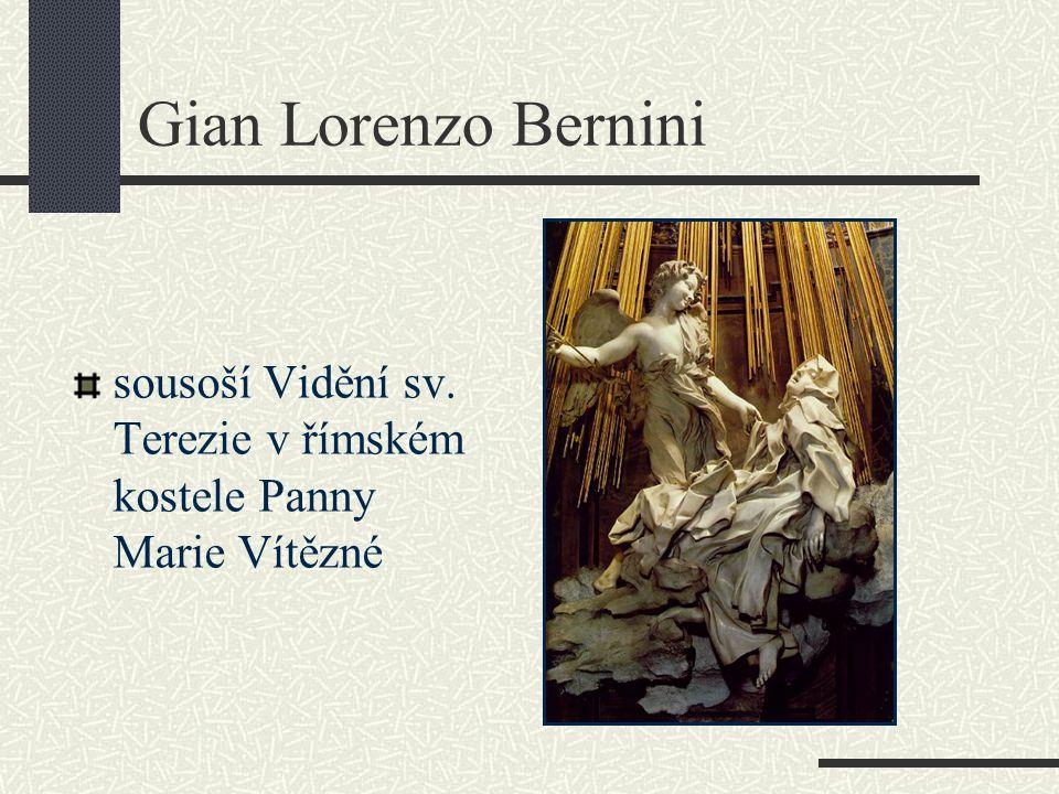 Gian Lorenzo Bernini sousoší Vidění sv. Terezie v římském kostele Panny Marie Vítězné