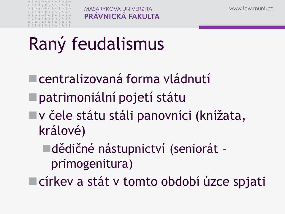 Raný feudalismus centralizovaná forma vládnutí