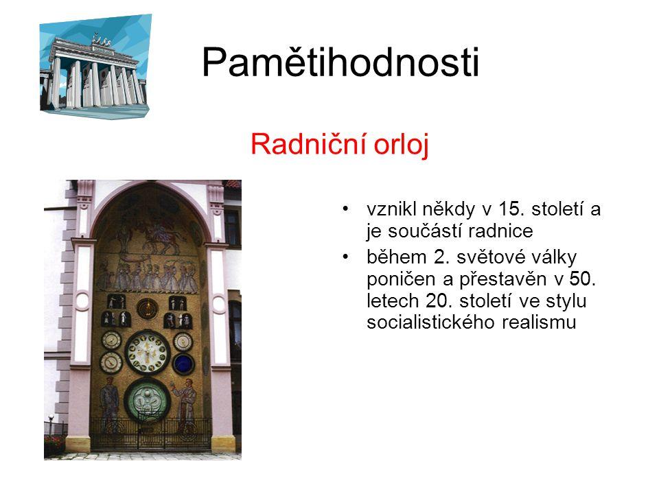 Pamětihodnosti Radniční orloj