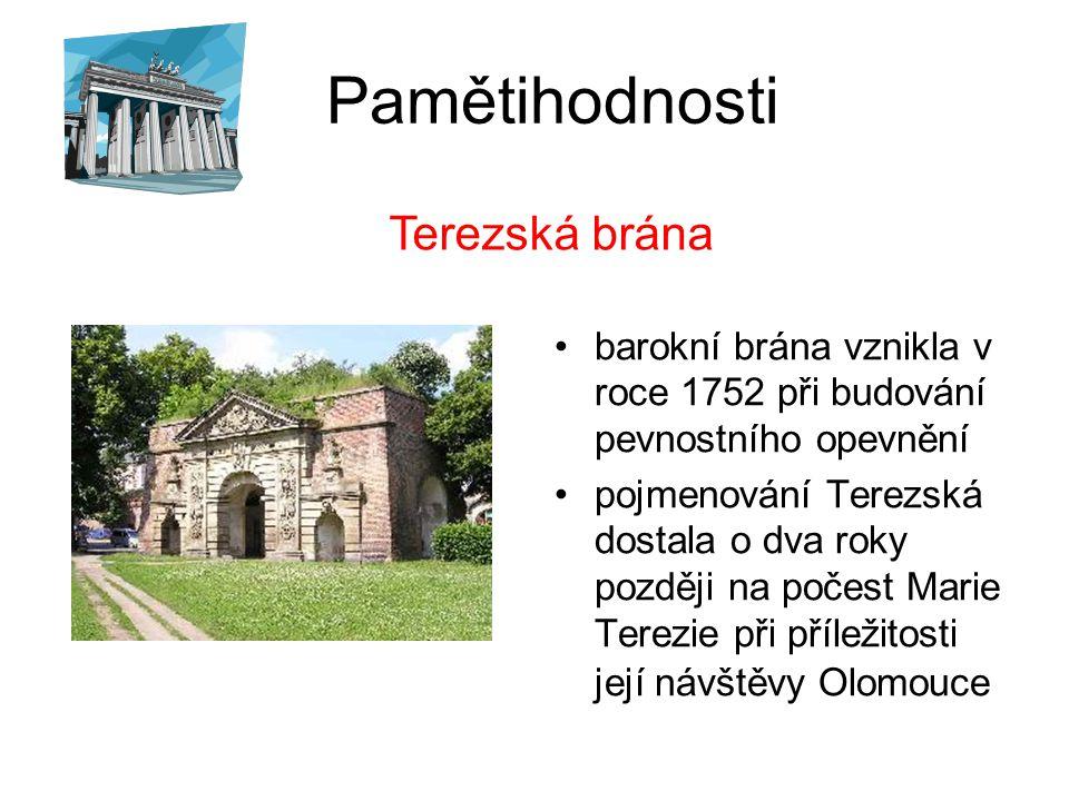 Pamětihodnosti Terezská brána