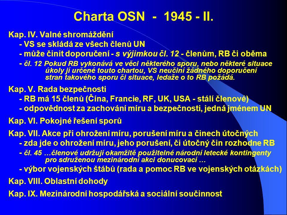 Charta OSN - 1945 - II. Kap. IV. Valné shromáždění