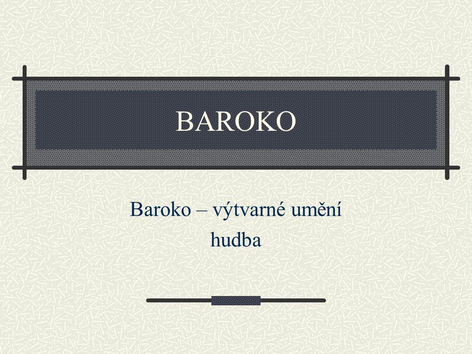 Baroko – výtvarné umění hudba