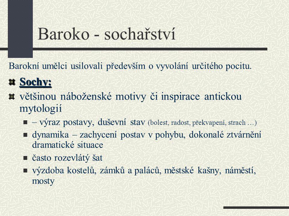 Baroko - sochařství Sochy: