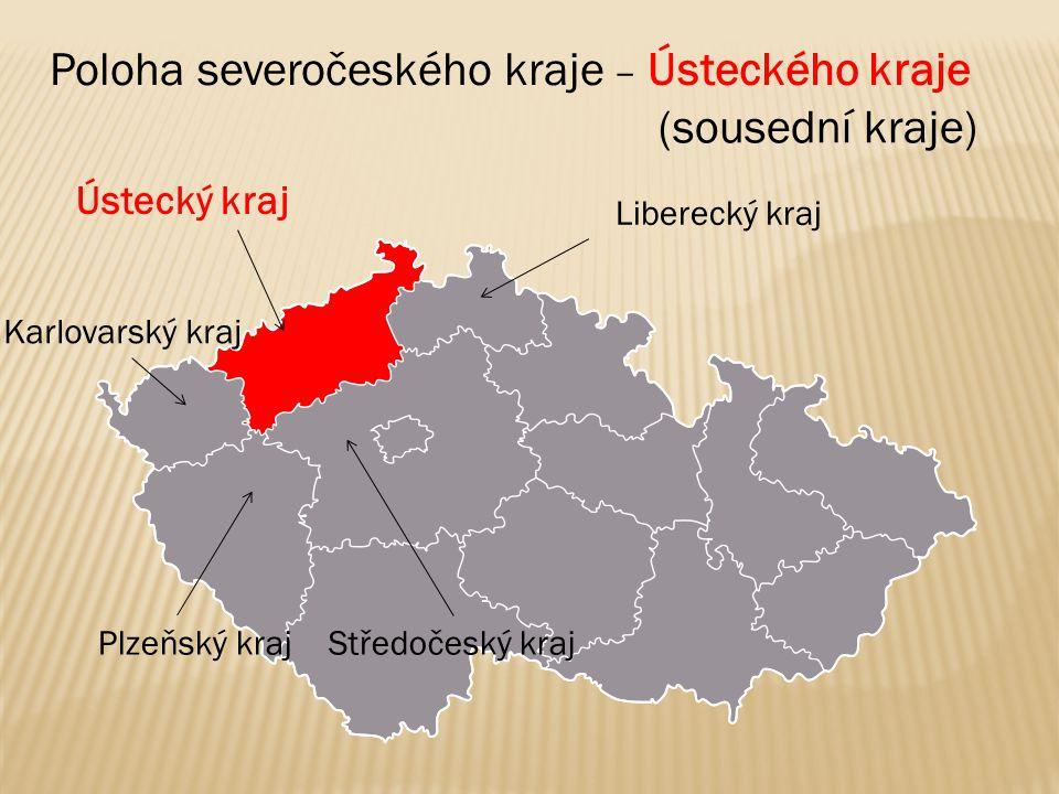 Poloha severočeského kraje – Ústeckého kraje (sousední kraje)