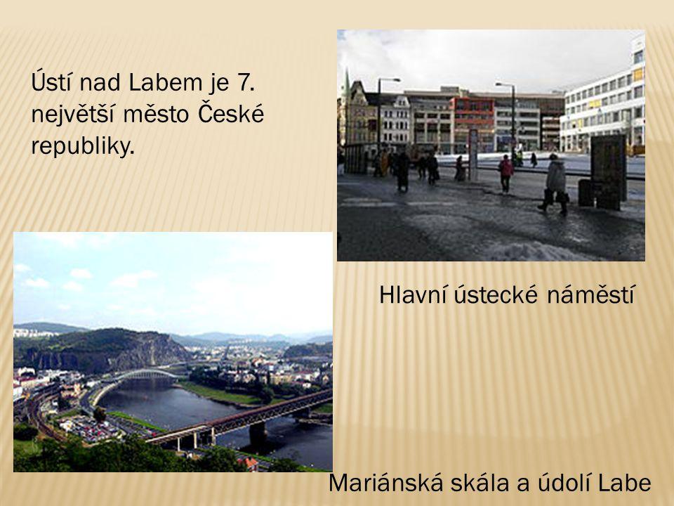 Ústí nad Labem je 7. největší město České republiky.