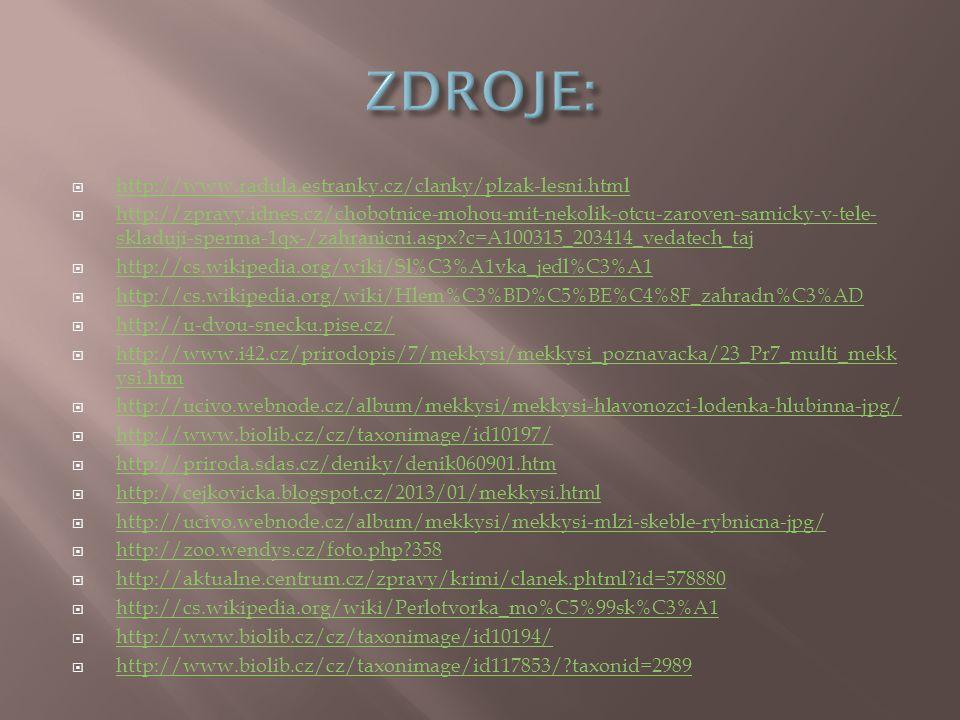 ZDROJE: http://www.radula.estranky.cz/clanky/plzak-lesni.html