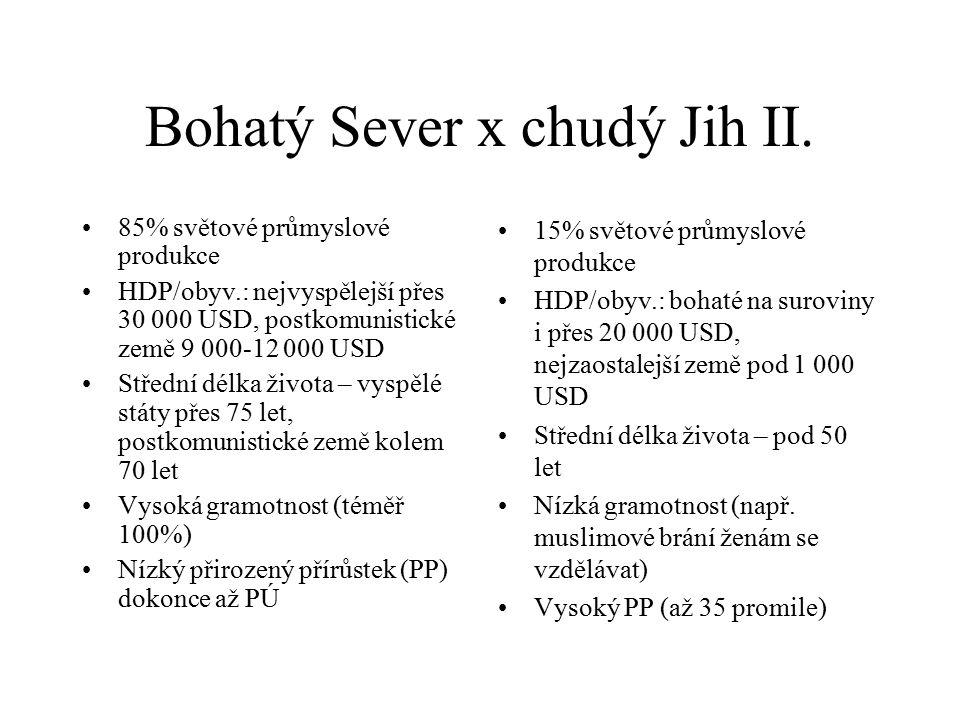 Bohatý Sever x chudý Jih II.