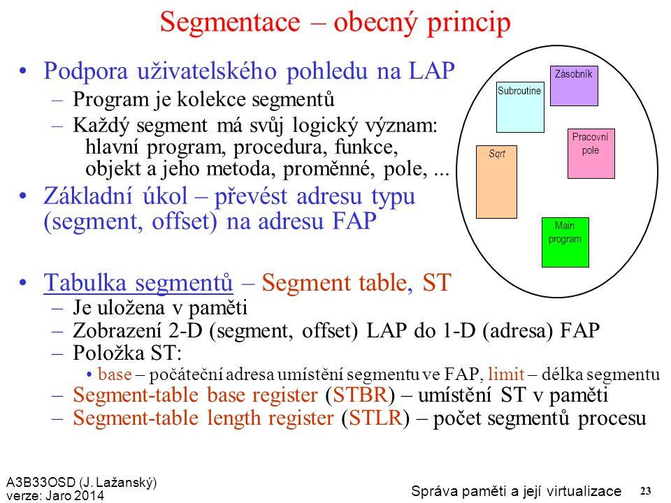 Segmentace – obecný princip