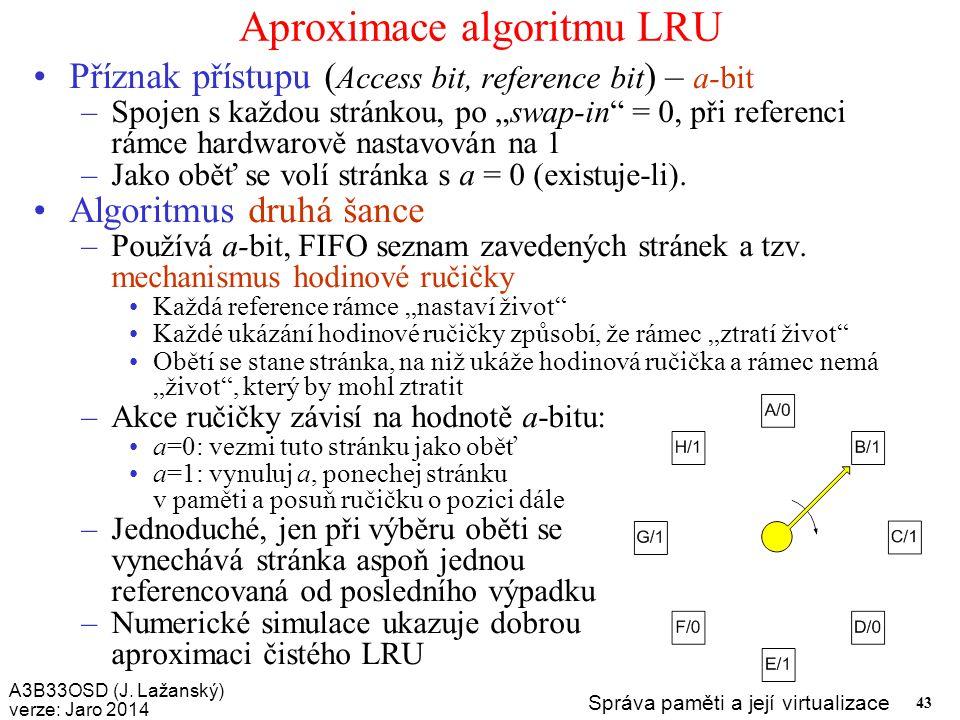 Aproximace algoritmu LRU