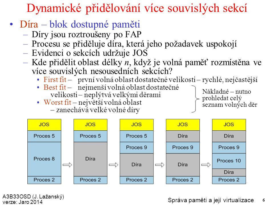 Dynamické přidělování více souvislých sekcí
