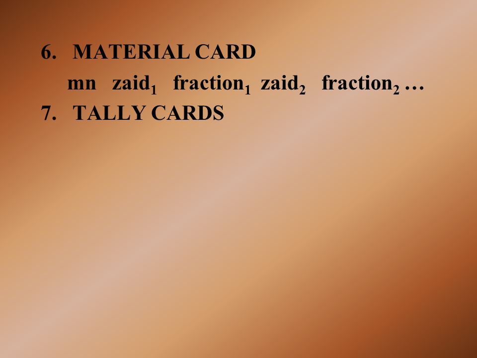 MATERIAL CARD mn zaid1 fraction1 zaid2 fraction2 … TALLY CARDS