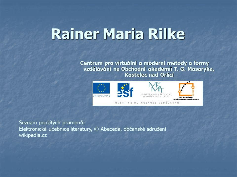 Rainer Maria Rilke Centrum pro virtuální a moderní metody a formy vzdělávání na Obchodní akademii T. G. Masaryka, Kostelec nad Orlicí.