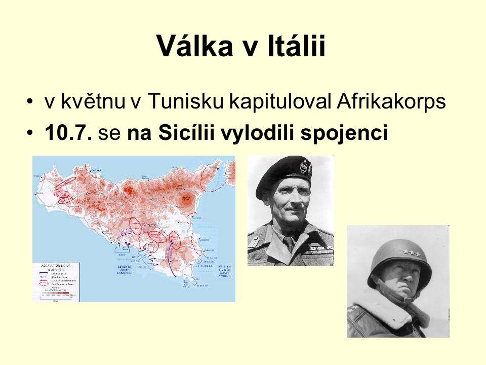 Válka v Itálii v květnu v Tunisku kapituloval Afrikakorps