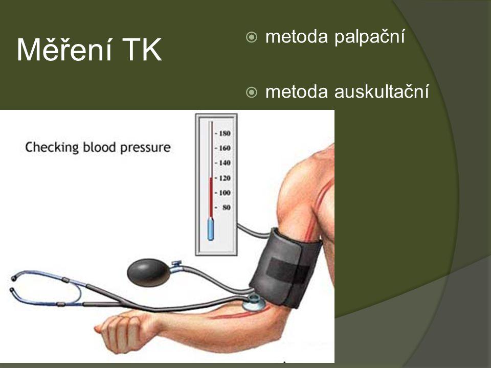 Měření TK metoda palpační metoda auskultační