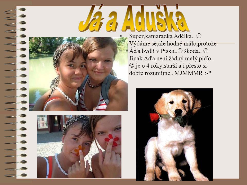 Já a Adušká