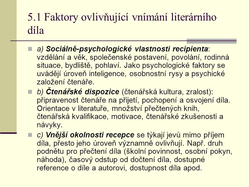 5.1 Faktory ovlivňující vnímání literárního díla