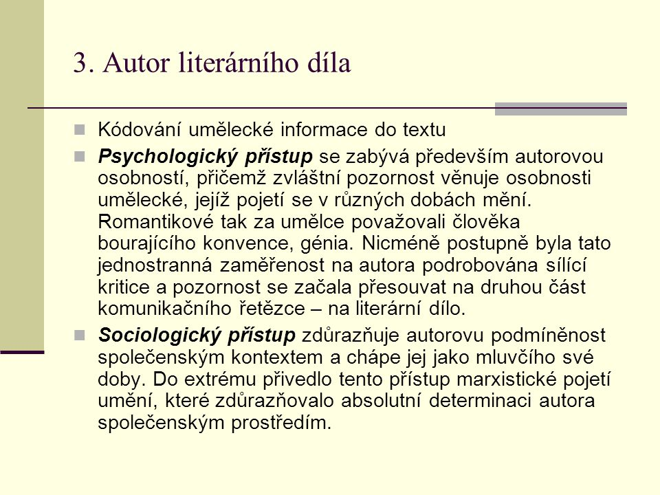 3. Autor literárního díla