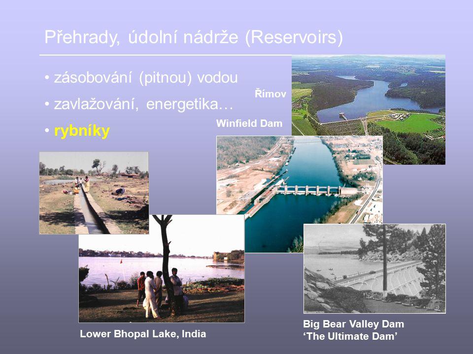 Přehrady, údolní nádrže (Reservoirs)