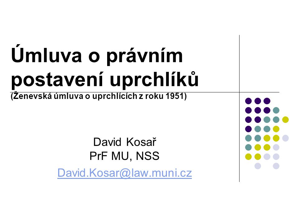 David Kosař PrF MU, NSS David.Kosar@law.muni.cz