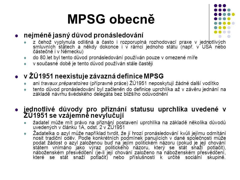 MPSG obecně nejméně jasný důvod pronásledování