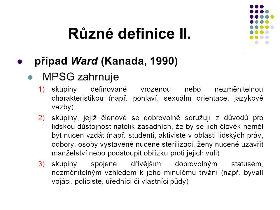 Různé definice II. případ Ward (Kanada, 1990) MPSG zahrnuje