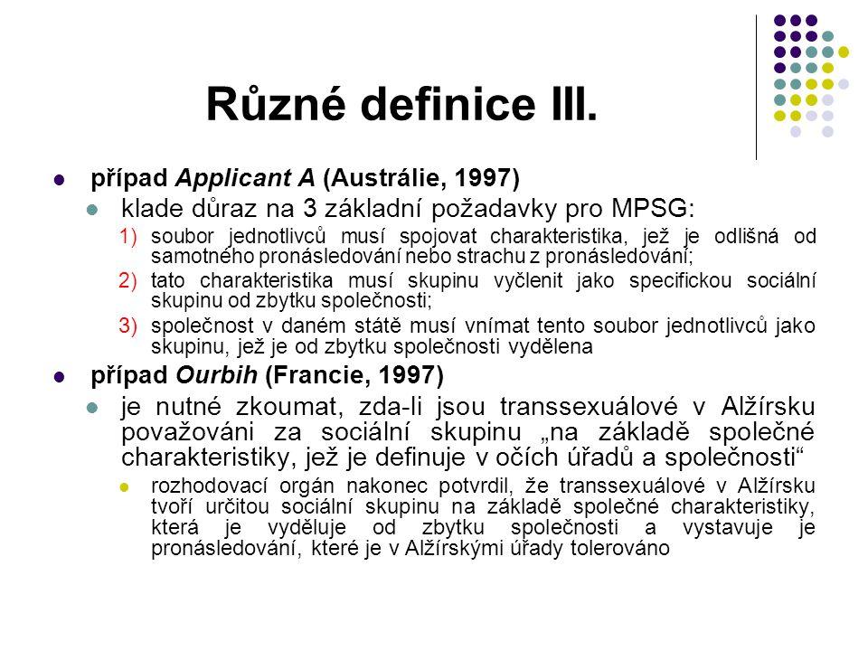 Různé definice III. klade důraz na 3 základní požadavky pro MPSG: