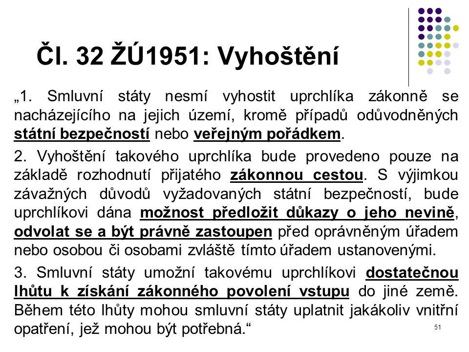 Čl. 32 ŽÚ1951: Vyhoštění