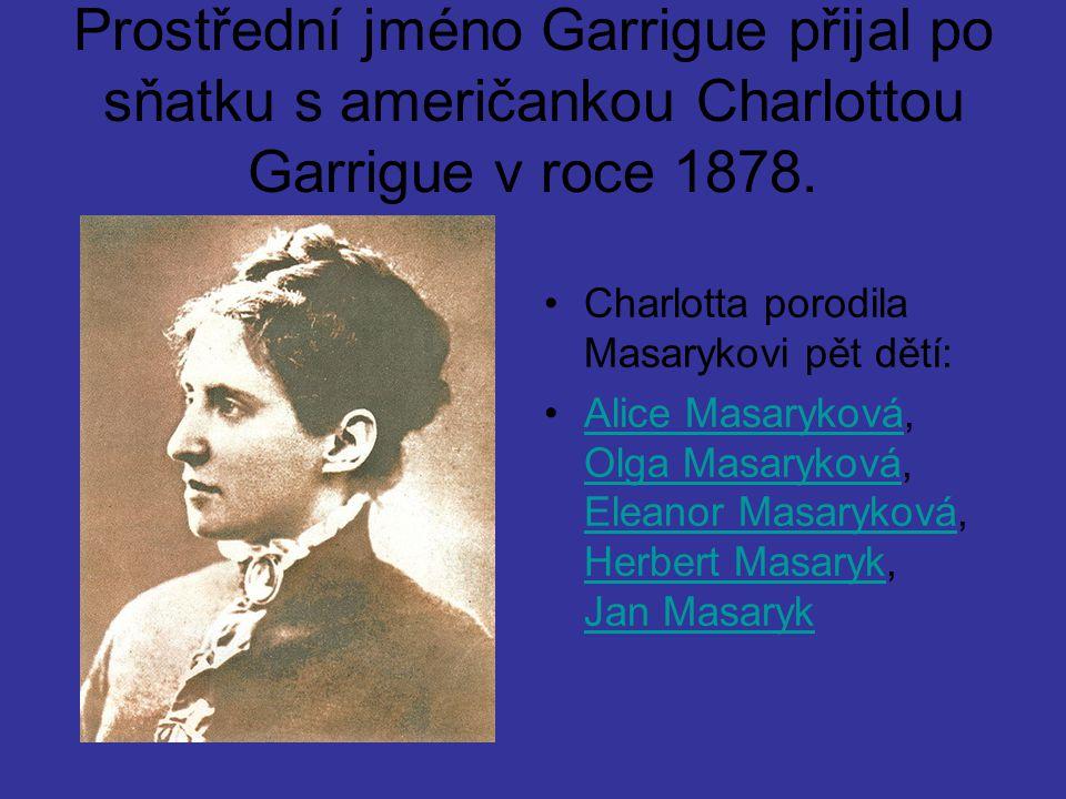 Prostřední jméno Garrigue přijal po sňatku s američankou Charlottou Garrigue v roce 1878.
