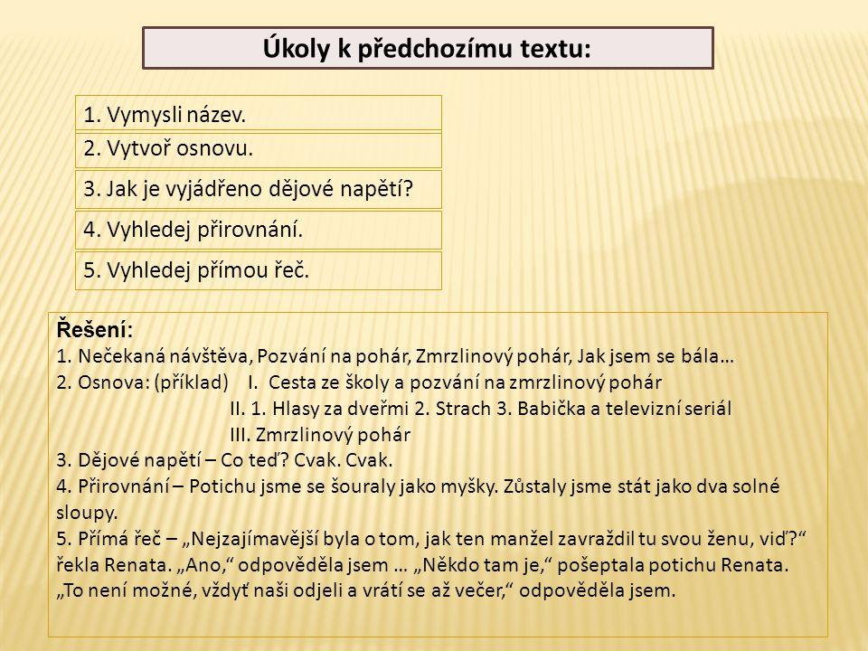 Úkoly k předchozímu textu: