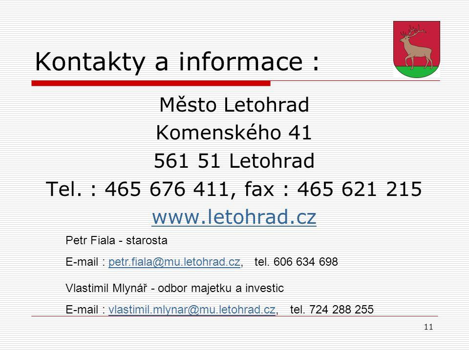 Kontakty a informace : Město Letohrad Komenského 41 561 51 Letohrad