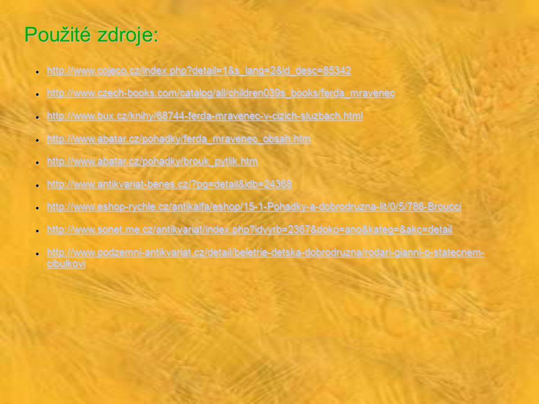 Použité zdroje: http://www.cojeco.cz/index.php detail=1&s_lang=2&id_desc=85342.