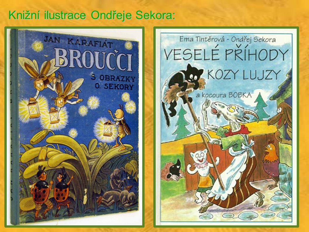 Knižní ilustrace Ondřeje Sekora: