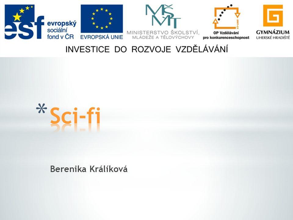 Sci-fi Berenika Králíková