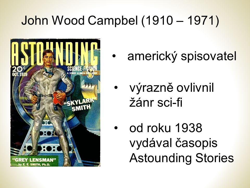 John Wood Campbel (1910 – 1971) americký spisovatel.